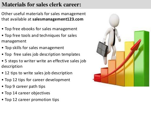 Sales clerk job description 6. Materials for sales clerk ...