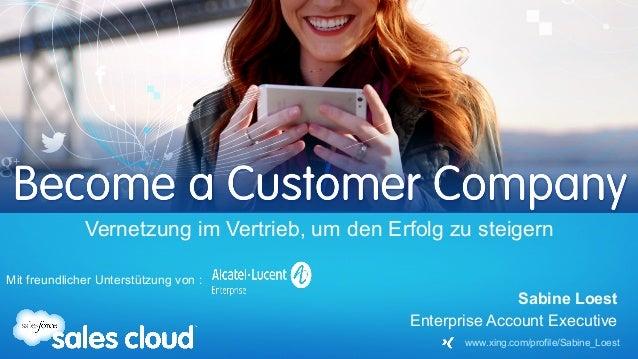 Sabine Loest Enterprise Account Executive Vernetzung im Vertrieb, um den Erfolg zu steigern Mit freundlicher Unterstützung...