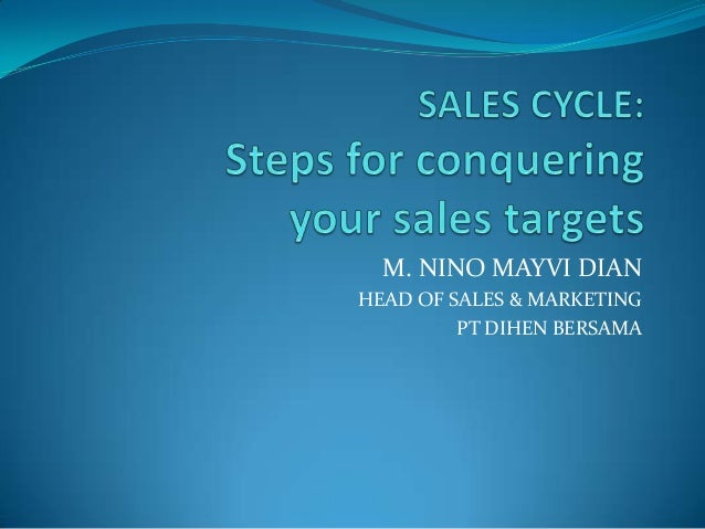 Sales cycle steps for conquering your sales targets(published)