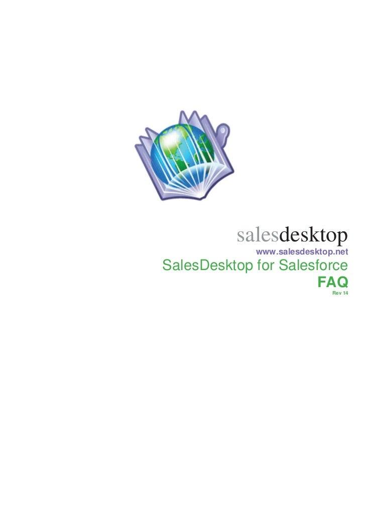salesdesktop             www.salesdesktop.netSalesDesktop for Salesforce                      FAQ                         ...