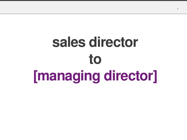 Sales Director to Managing Director
