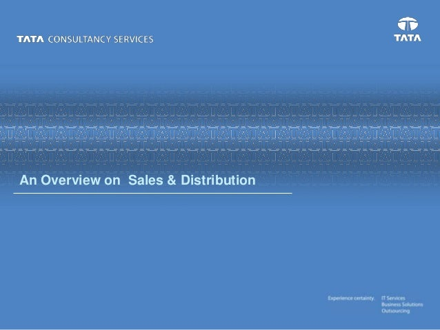 An Overview on Sales & Distribution