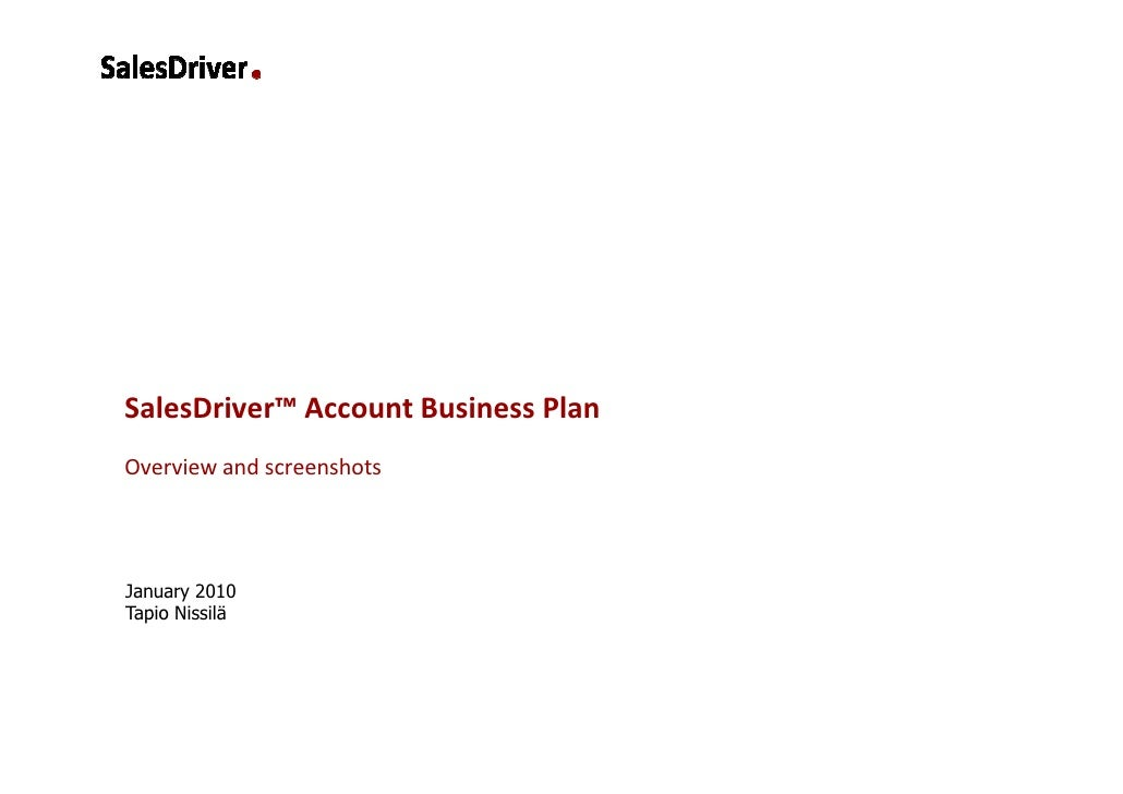 SalesDriver™ Account Business Plan Overview and screenshots     January 2010 Tapio Nissilä