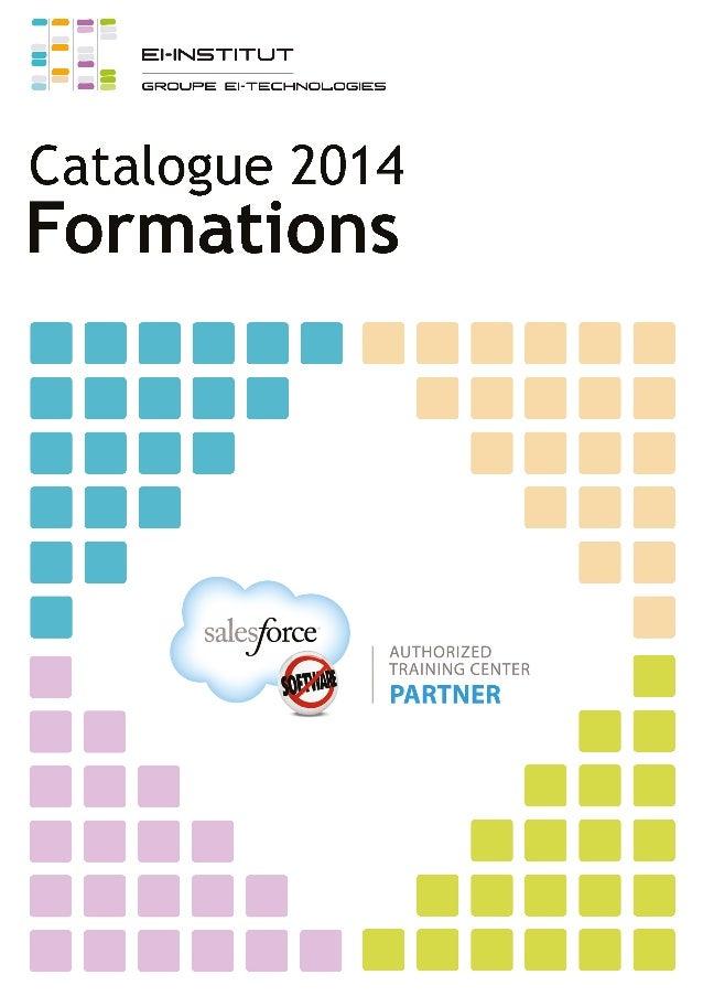 Édito Vous avez été très nombreux, en 2013, à suivre les formations dispensées par EI-Institut et nous vous en remercions ...