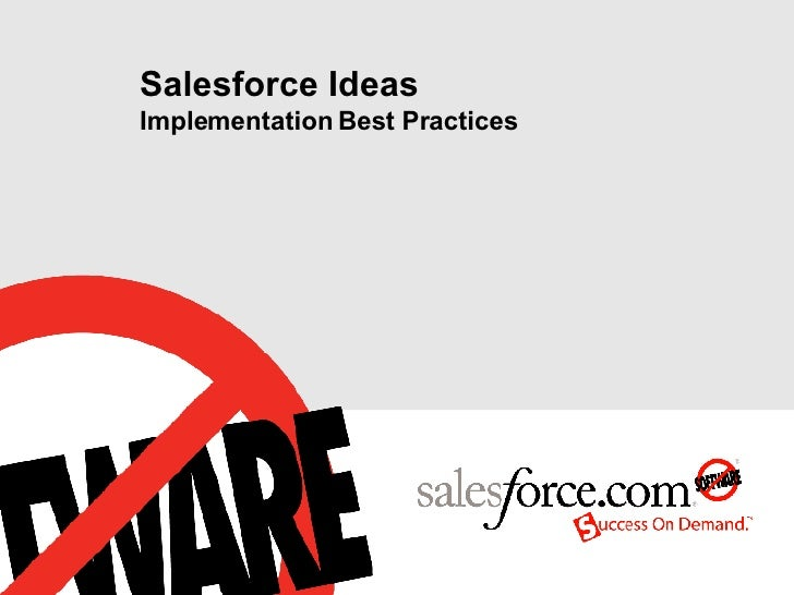 Salesforce Ideas Implementation Best Practices