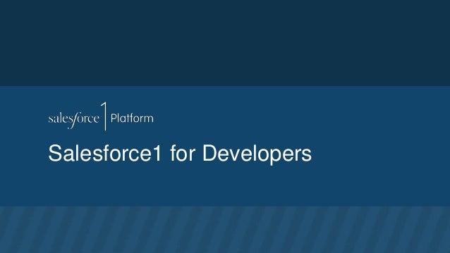 Salesforce1 for Developers