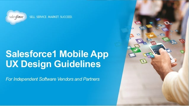 Salesforce1 Mobile App UX Design Guidelines For Independent Software Vendors and Partners