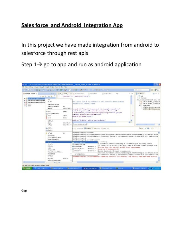 Sales force and Android Integration AppIn this project we have made integration from android tosalesforce through rest api...