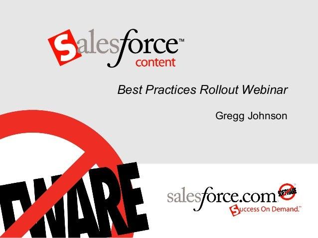 Best Practices Rollout Webinar                 Gregg Johnson