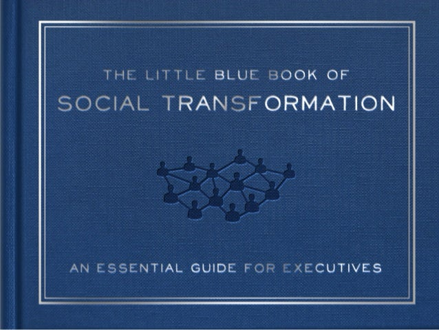 The Little Blue Book of Social Transformation