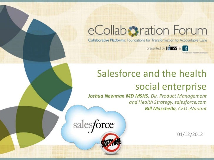 Salesforce and the health                                                                                social enterprise...