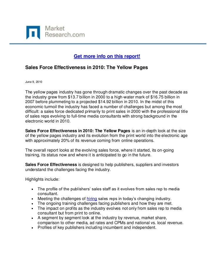 Get more info on this report!Sales Force Effectiveness in 2010: The Yellow PagesJune 9, 2010The yellow pages industry has ...