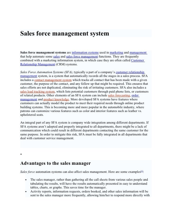 Sales force management system  Sales force management systems are information systems used in marketing and management tha...