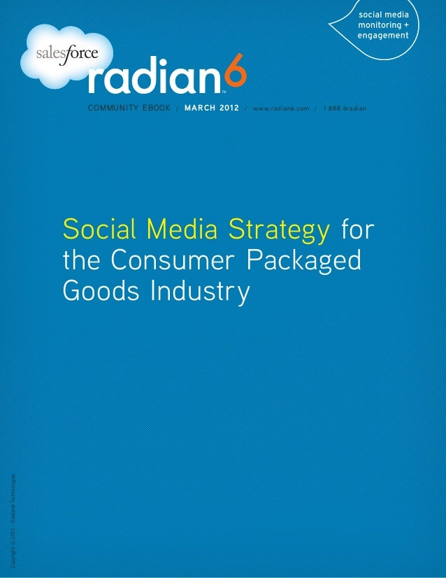 Social Media Strategy for the Consumer Packaged Goods Industry