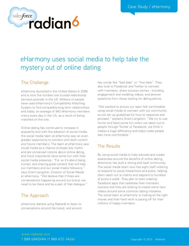 Case Study / eHarmonyeHarmony uses social media to help take themystery out of online datingThe Challenge                 ...