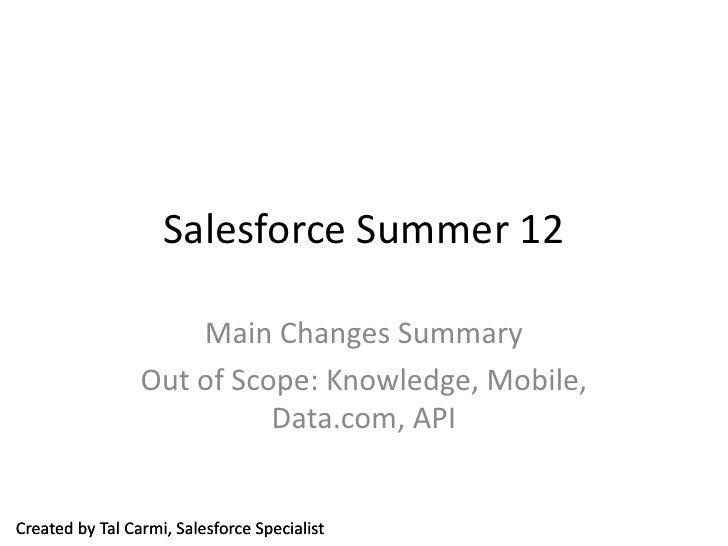Salesforce Summer 12  - Main Changes
