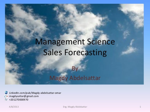Management Science                    Sales Forecasting                                     By                            ...