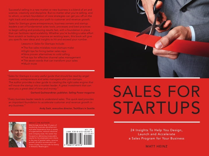 SALES FORSTARTUPS  24 Insights To Help You Design,       Launch and Accelerate a Sales Program for Your Business          ...