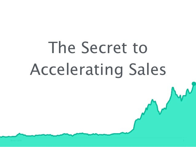 Sales Hacker Series San Francisco - The Secret to Accelerating Sales - Wynne Brown