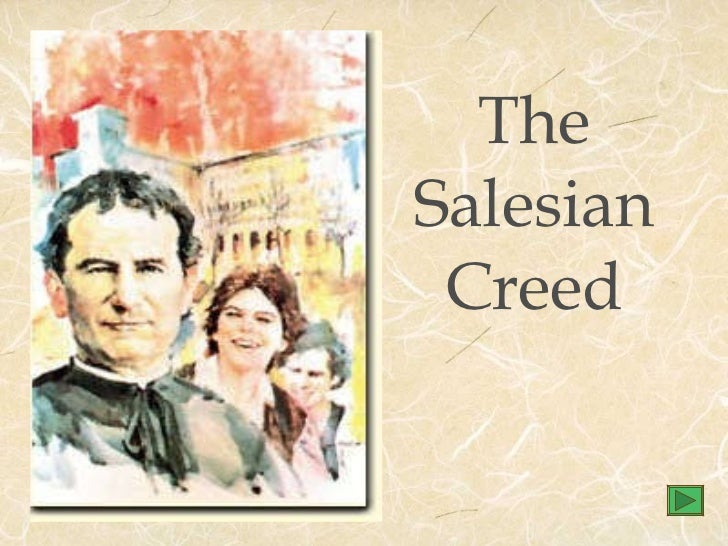 The Salesian Creed