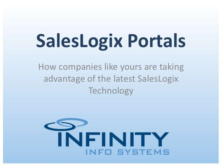SalesLogix Portals: Take Advantage of the Latest ...