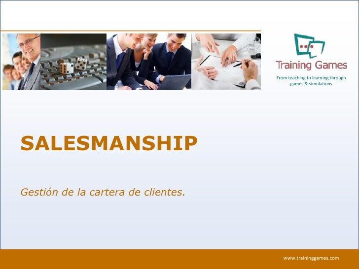 SALESMANSHIP<br />Gestión de la cartera de clientes.<br />