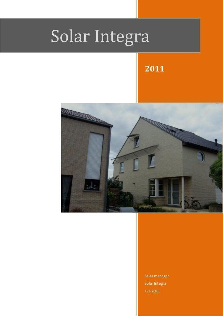 Solar Integra            2011            Sales manager            Solar Integra            1-1-2011