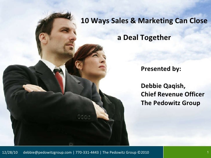 10 Ways Sales & Marketing Can Close a Deal Together