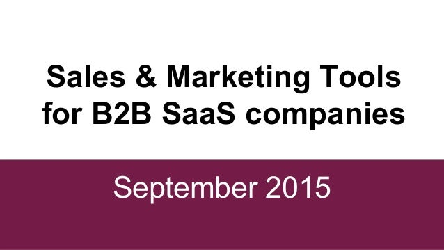 Sales marketing tools for b2b saas companies for Advertising sales companies