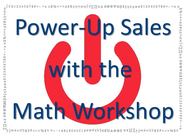 Power-Up Sales   with theMath Workshop