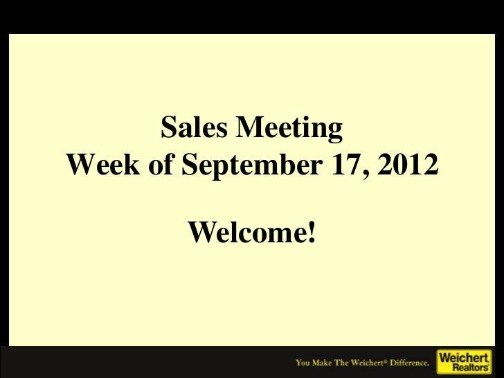 Sales MeetingWeek of September 17, 2012        Welcome!