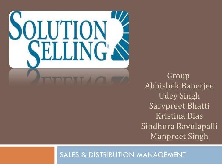 Group  Abhishek Banerjee Udey Singh Sarvpreet Bhatti Kristina Dias Sindhura Ravulapalli Manpreet Singh SALES & DISTRIBUTIO...