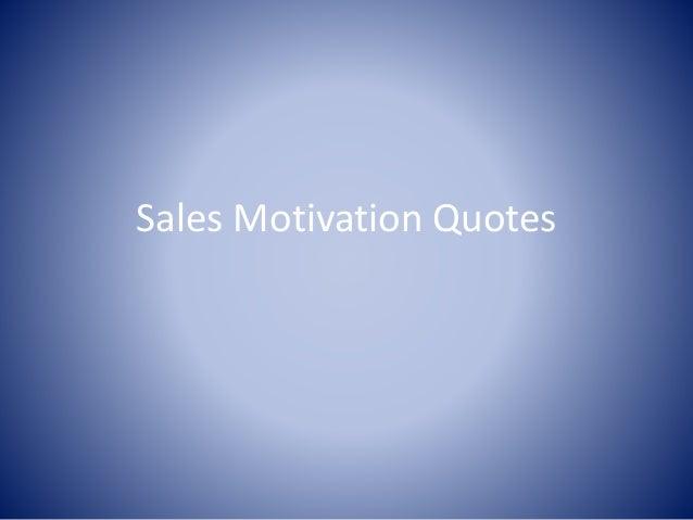 sales motivation quotes presentation 2010 charter