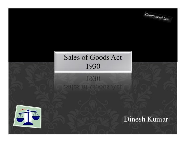 Sales of good act - Commercial Law