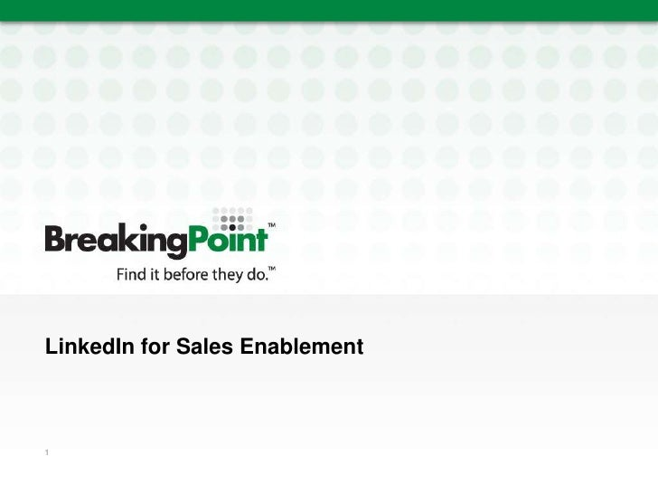 LinkedIn for Sales Enablement<br />1<br />