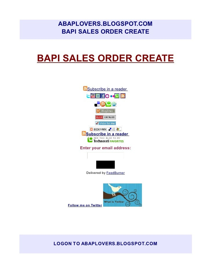 ABAPLOVERS.BLOGSPOT.COM    BAPI SALES ORDER CREATEBAPI SALES ORDER CREATE                 Subscribe in a reader           ...