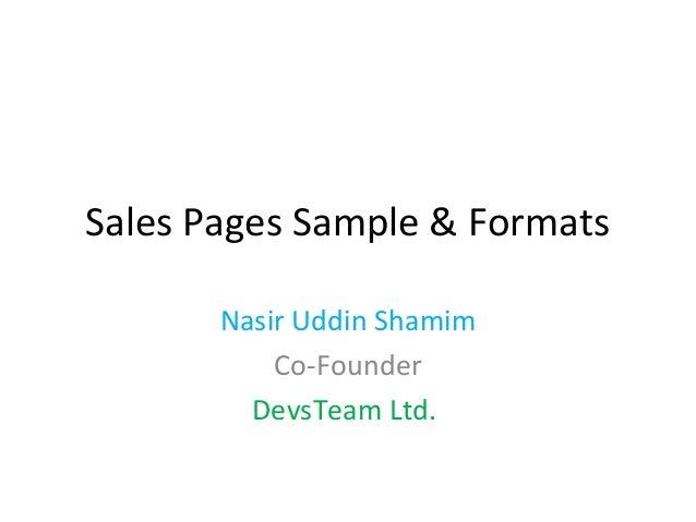 Sales Pages Sample & Formats       Nasir Uddin Shamim           Co-Founder         DevsTeam Ltd.