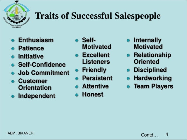 characteristics of a good salesperson Good listening you would think that  a salesperson with swagger has an extraordinary advantage: the ability to draw, pull and attract if you have.