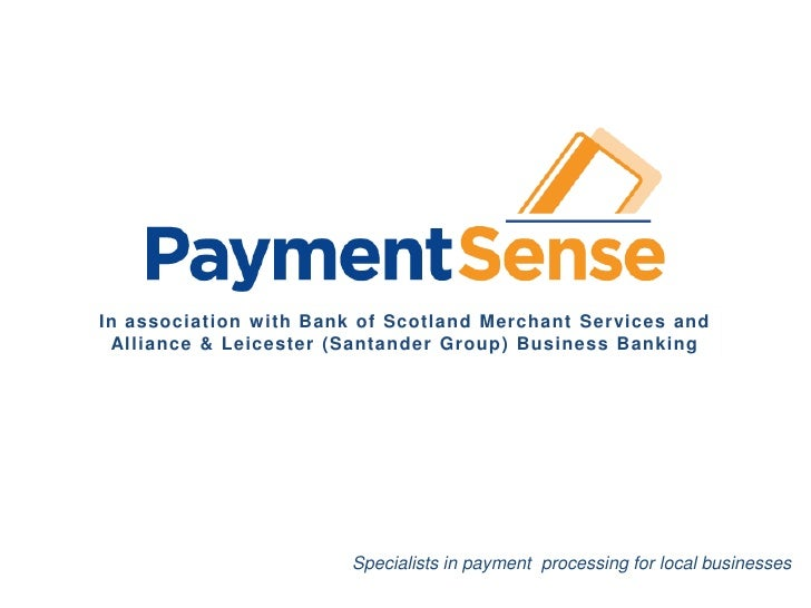 In association with Bank of Scotland Merchant Services     In association w ith Bank of Scotland Merchant Services and  Al...