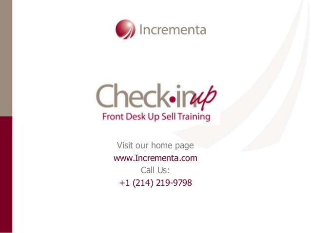 Visit our home page www.Incrementa.com Call Us: +1 (214) 219-9798