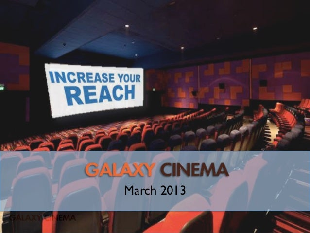 Galaxy Cinema Box Office - An Attractive Advertising Media