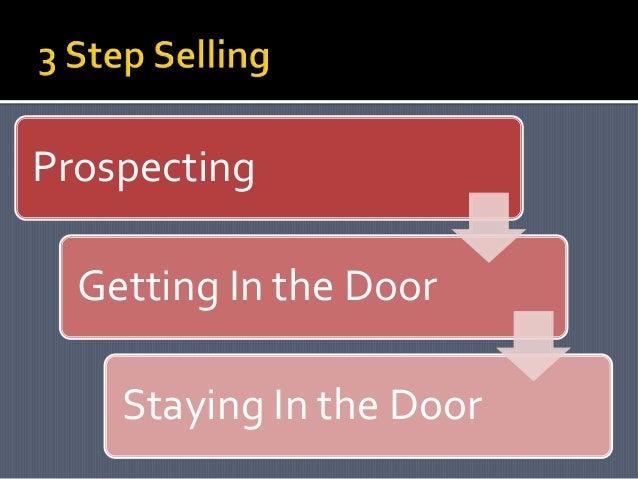 Prospecting Getting In the Door Staying In the Door