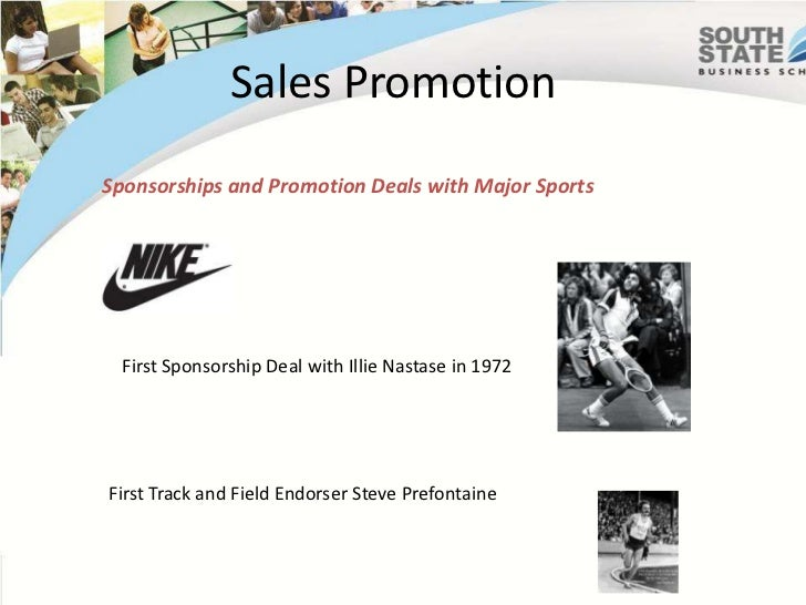Sales Promotion<br />Sponsorships and Promotion Deals with Major Sports<br />First Sponsorship Deal with IllieNastase in 1...