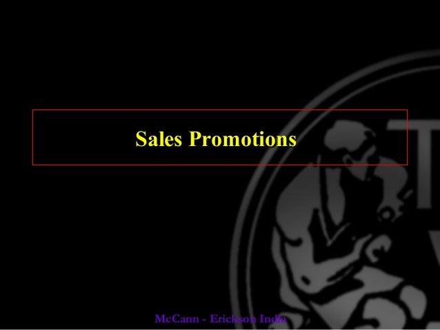 Sales Promotions  McCann - Erickson India