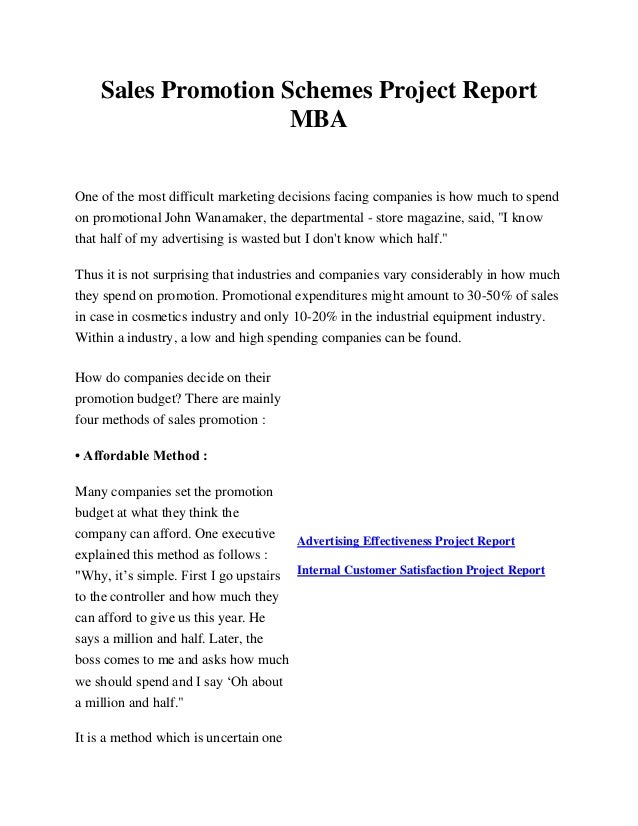 Sales Promotion Schemes Project Report MBA One of the most difficult marketing decisions facing companies is how much to s...