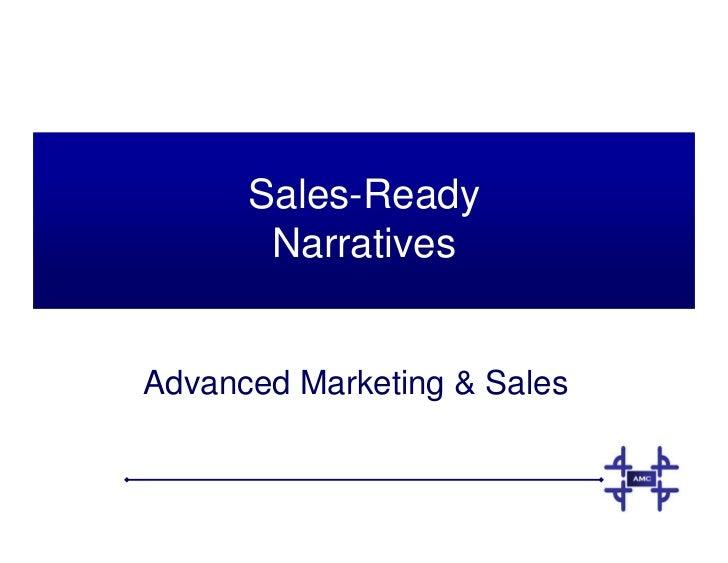 Sales-Ready        Narratives   Advanced Marketing  Sales
