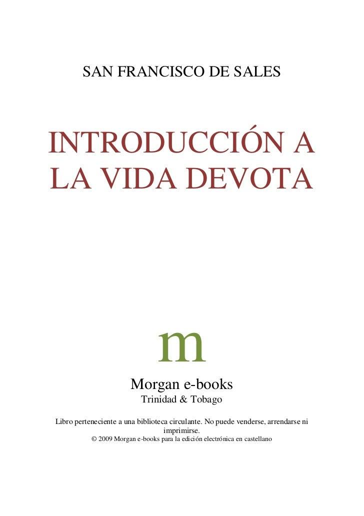 SAN FRANCISCO DE SALESINTRODUCCIÓN ALA VIDA DEVOTA                                  m                        Morgan e-book...