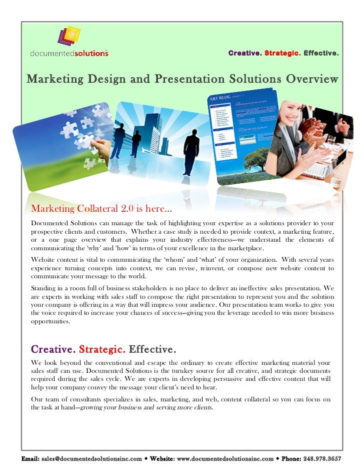 C reativ e. Strate gic. Eff ectiv e. Marketing Design and Presentation Solutions Overview   Marketing Collateral 2.0 is he...