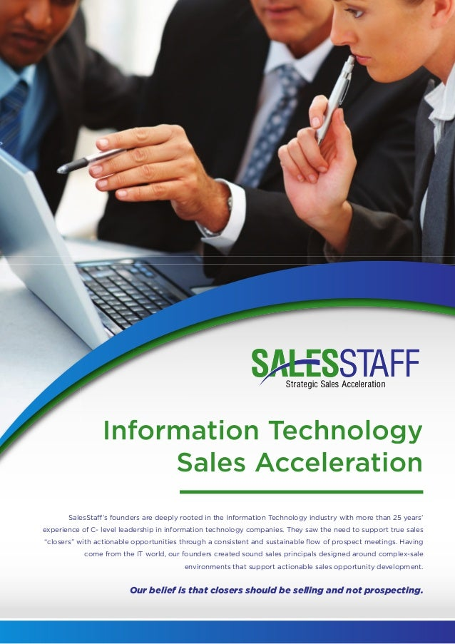 Information TechnologySales AccelerationInformation TechnologySales AccelerationSalesStaff's founders are deeply rooted in...