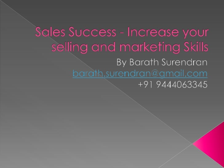 Sales Success   Increase Your Selling And Marketing Skills